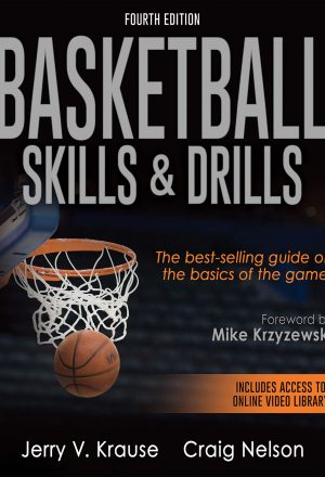 Basketball Skills & Drills 4th Edition