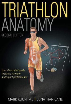 Triathlon Anatomy-2nd Edition